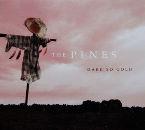 The Pines Dark So Gold album cover jpeg