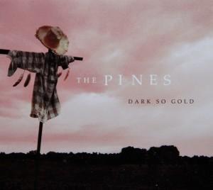 The Pines Dark So Gold album cover jpeg