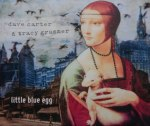 Dave Carter & Trace Grammer Little Blue Egg Cover Jpeg